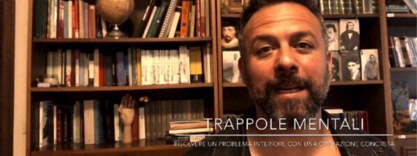 Trappole mentali - risolvere problema interiore azione concreta